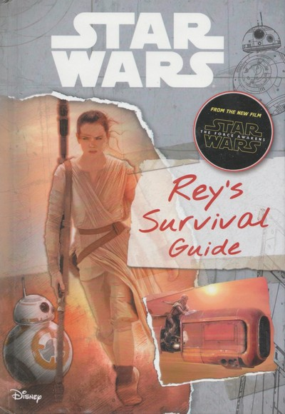 Star Wars – Rey's Survival Guide (2015)