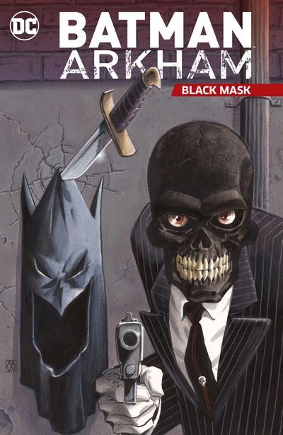 Batman Arkham – Black Mask (TPB) (2020)