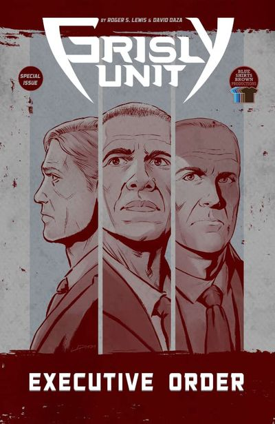 Grisly Unit – Executive Order (2020)