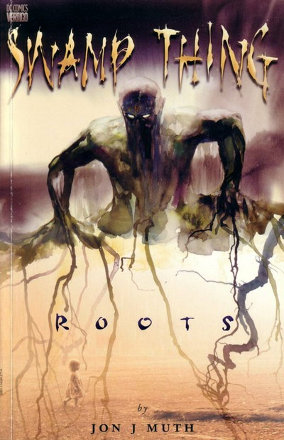 Swamp Thing – Roots (1998)