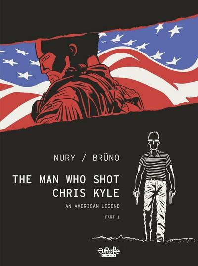 The Man Who Shot Chris Kyle, Part 1 – 2 (2020) (Europe Comics)