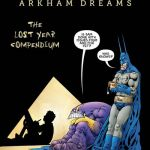 Batman-The Maxx – Arkham Dreams – The Lost Year Compendium (2020)