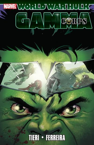 Hulk – World War Hulk – Gamma Corps (TPB) (2015)