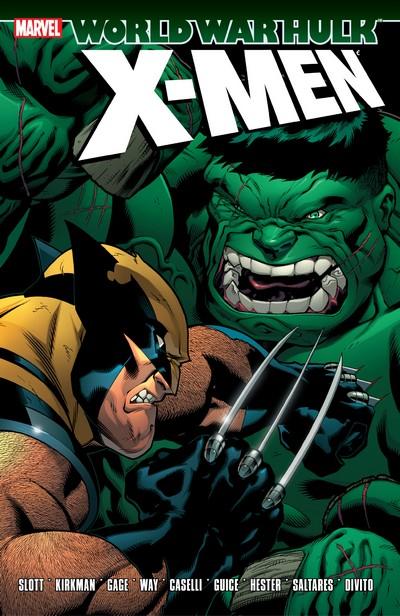 Hulk – World War Hulk – X-Men (TPB) (2015)