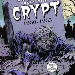 Tales from the Crypt #1 – 13 (2007-2009)