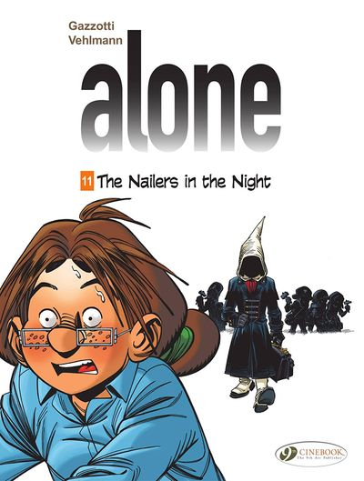 Alone #11 – The Nailers in the Night (2020)