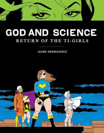 God and Science – Return of the Ti-Girls (2012)