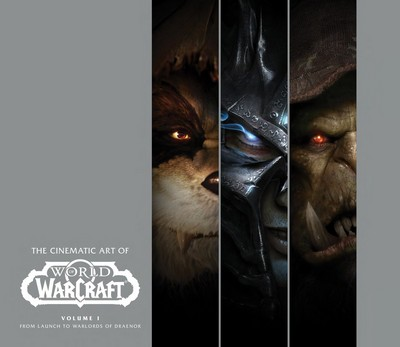 The Cinematic Art of World of Warcraft Vol. 1 – From Launch to Warlords of Draenor (2019)