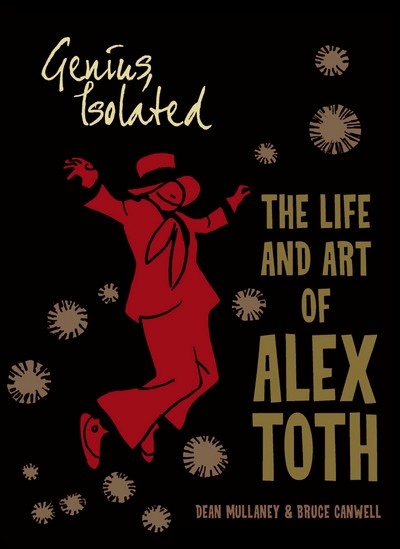 Genius, Isolated – The Life and Art of Alex Toth (2011)