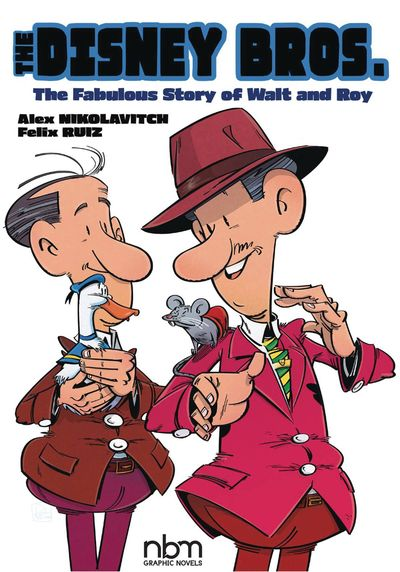The Disney Bros. – The Fabulous Story of Walt and Roy (2020)