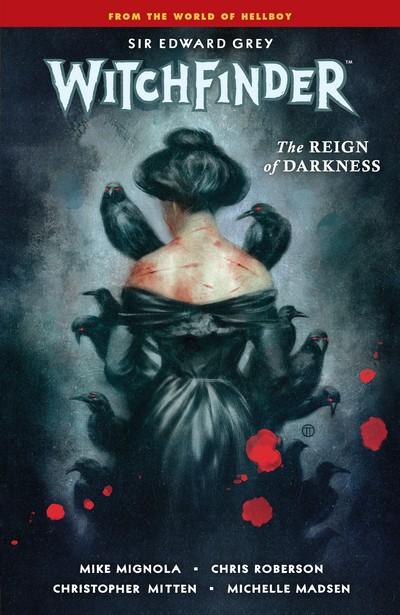 Witchfinder Vol. 6 – The Reign of Darkness (2020)