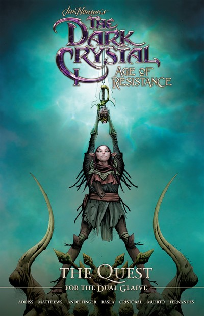 Jim Henson's The Dark Crystal – Age of Resistance Vol. 1 – The Quest for the Dual Glaive (2020)