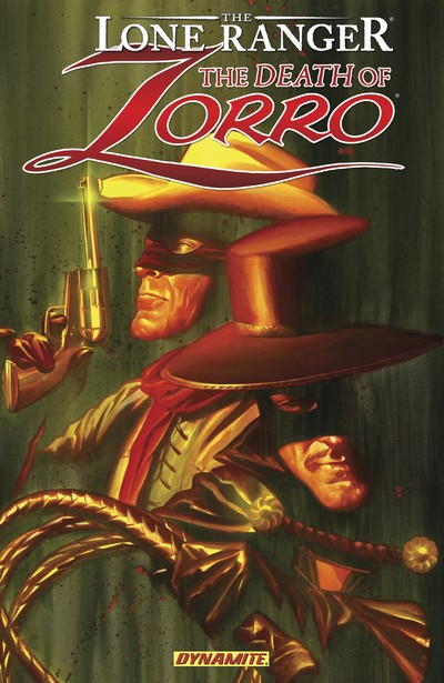 The Lone Ranger – Zorro – The Death of Zorro (TPB) (2011)
