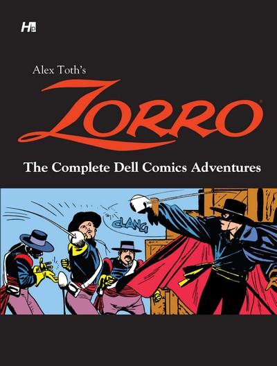 Alex Toth's Zorro – The Complete Dell Comics Adventures (2013)