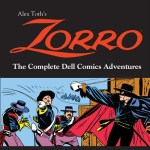 Alex Toth's Zorro – The Complete Dell Comics Adventures (2013)