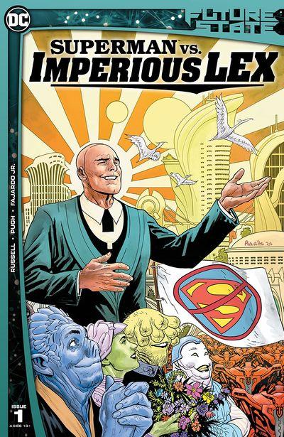 Future State – Superman vs. Imperious Lex #1 (2021)