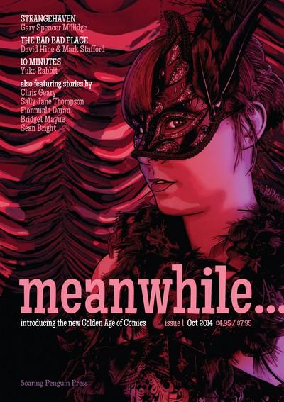 Meanwhile… #1 – 6 (2015-2017)