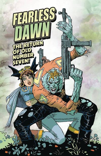 Fearless Dawn – The Return of Old Number Seven (2020)
