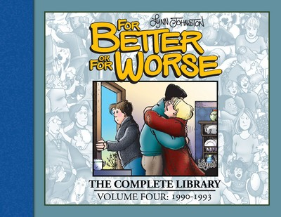 For Better or For Worse – The Complete Library Vol. 4 – 1990-1993 (2020)