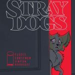 Stray Dogs #1 (2021)