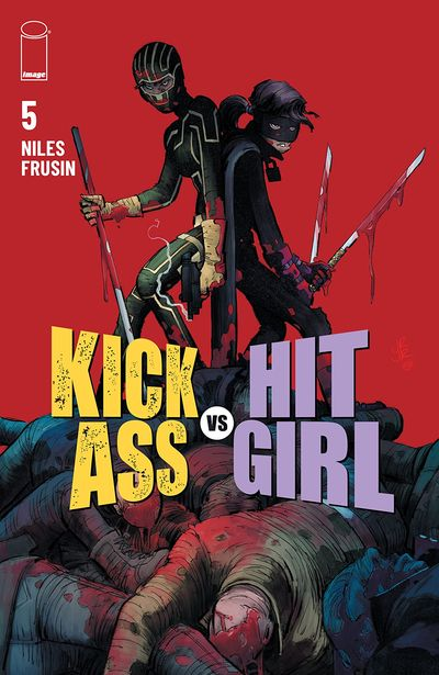 Kick-Ass Vs. Hit-Girl #5 (2021)