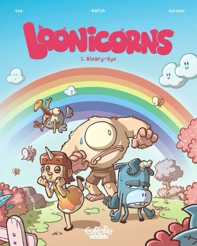 Loonicorns #1 – Bleary-Eye (2021)