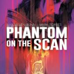 Phantom on the Scan #1 (2021)