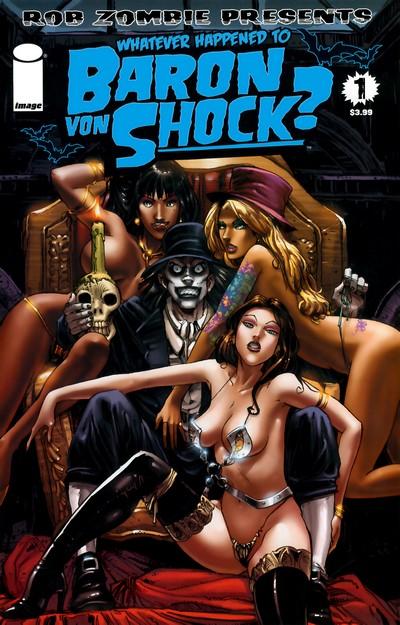 Whatever Happened to Baron Von Shock #1 – 4 (2010)