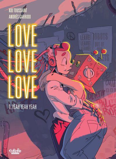 Love Love Love #1 – Yeah Yeah Yeah (2021)