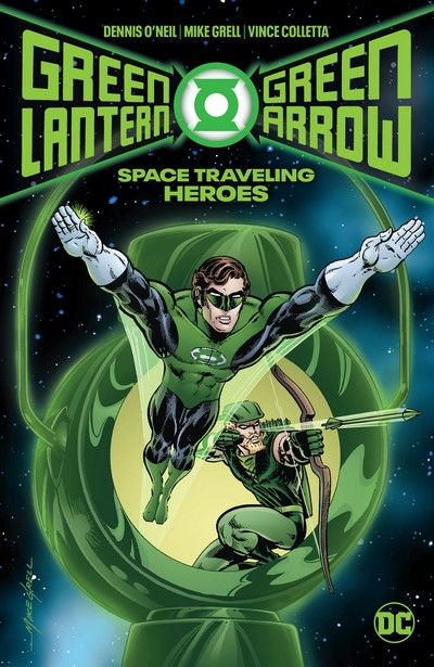 Green Lantern – Green Arrow – Space Traveling Heroes (TPB) (2020)