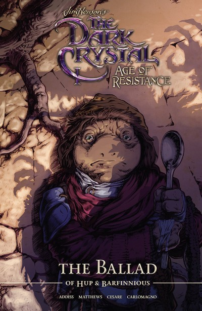 Jim Henson's The Dark Crystal – Age of Resistance Vol. 2 – The Ballad of Hup & Barfinnious (TPB) (2020)