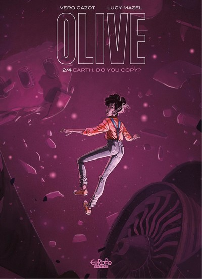 Olive #2 – Earth, Do You Copy (2021)