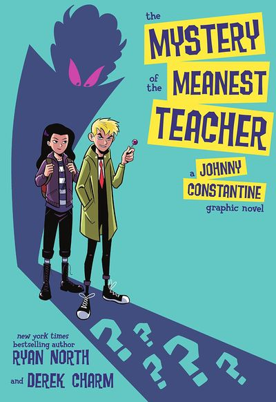The Mystery of the Meanest Teacher – A Johnny Constantine Graphic Novel (2021)