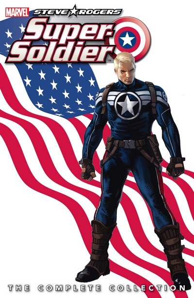 Steve Rogers – Super-Soldier – The Complete Collection (2017)