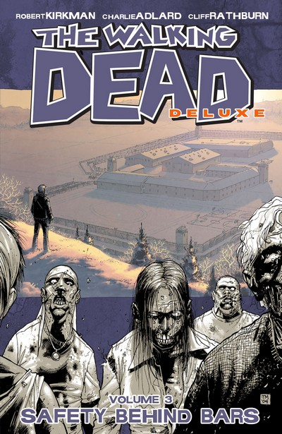 The Walking Dead Vol. 3 – Safety Behind Bars (2021) (Fan Made TPB)