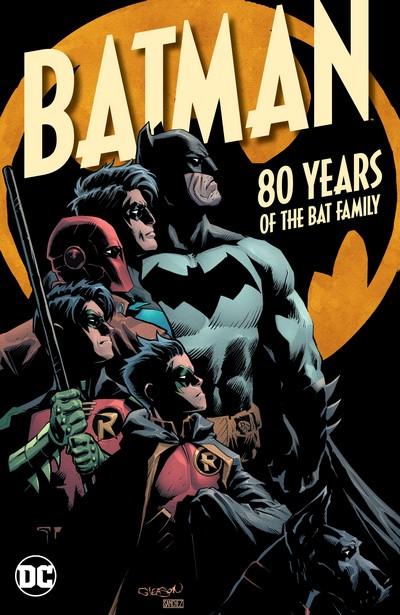 Batman – 80 Years of the Bat Family (TPB) (2020)