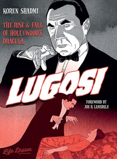 Lugosi – The Rise and Fall of Hollywood's Dracula (2021)