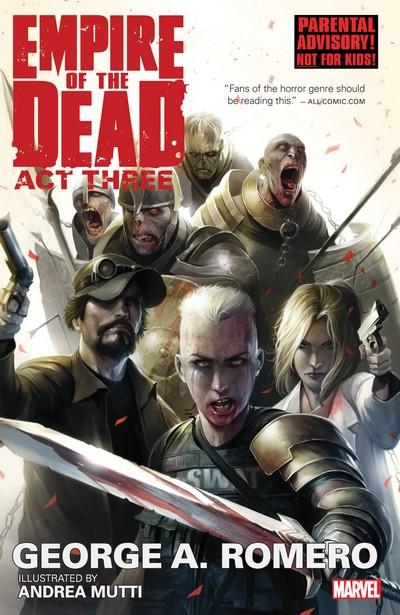 George Romero's Empire of the Dead – Act Three (TPB) (2015)