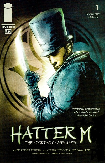 Hatter M – Looking Glass Wars #1 – 4 (2005-2006)