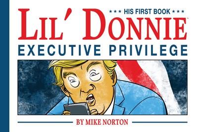 Lil' Donnie Vol. 1 – Executive Privilege (2018)
