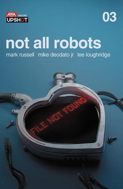 Not All Robots #3 (2021)