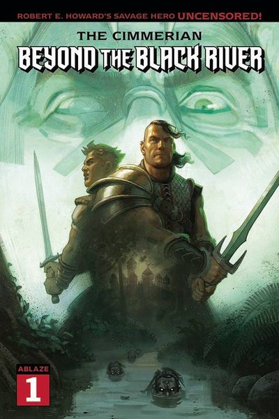 The Cimmerian – Beyond the Black River #1 (2021)