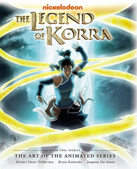 The Legend of Korra – The Art of the Animated Series – Book 2 – Spirits