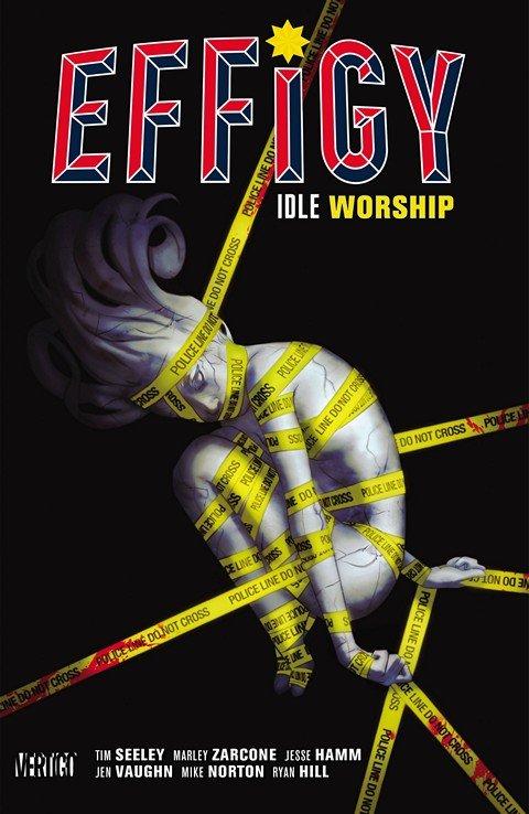 Effigy – Idle Worship
