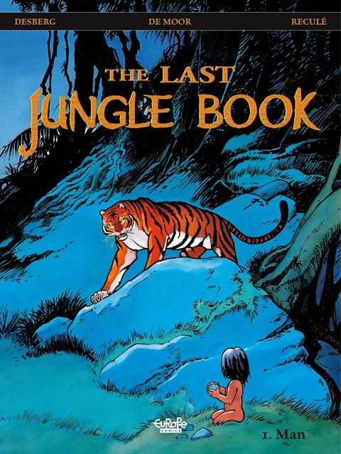 The Last Jungle Book #1 – Man