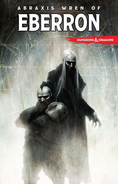 Dungeons and Dragons – Abraxis Wren of Eberron (TPB) (2015)