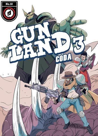 Gunland 3 – Coda #10 (2021)