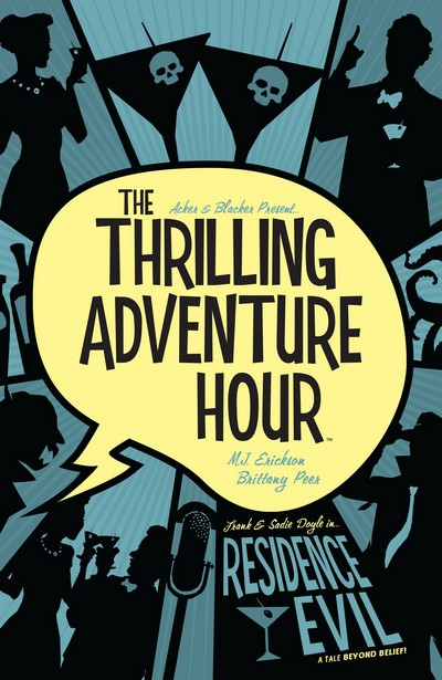 The Thrilling Adventure Hour – Residence Evil (TPB) (2019)