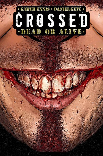 Crossed – Dead or Alive (Fan Made TPB) (2014)