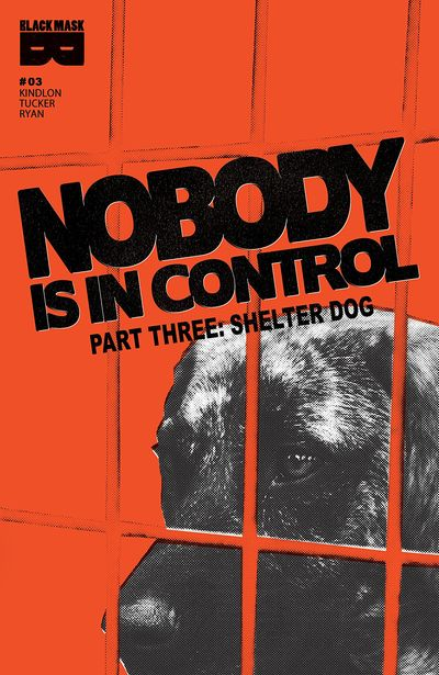 Nobody Is In Control #3 (2019)